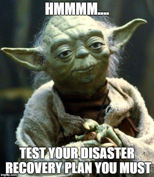 Test-Your-DR-Plan-Yoda